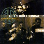 Asian Dub Foundation Consci